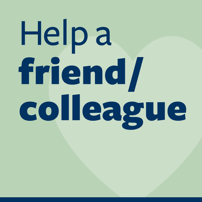 "word graphic: ""help a friend/colleague"""